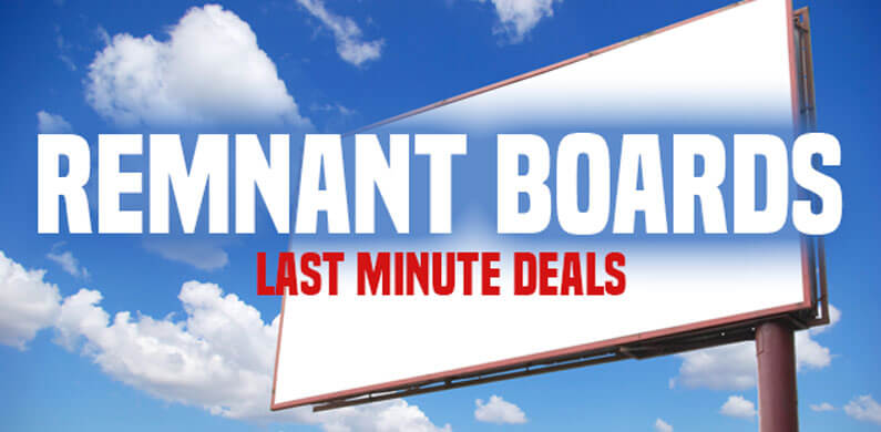 Remnant Ads: The Last Minute Opportunity In Outdoor Advertising