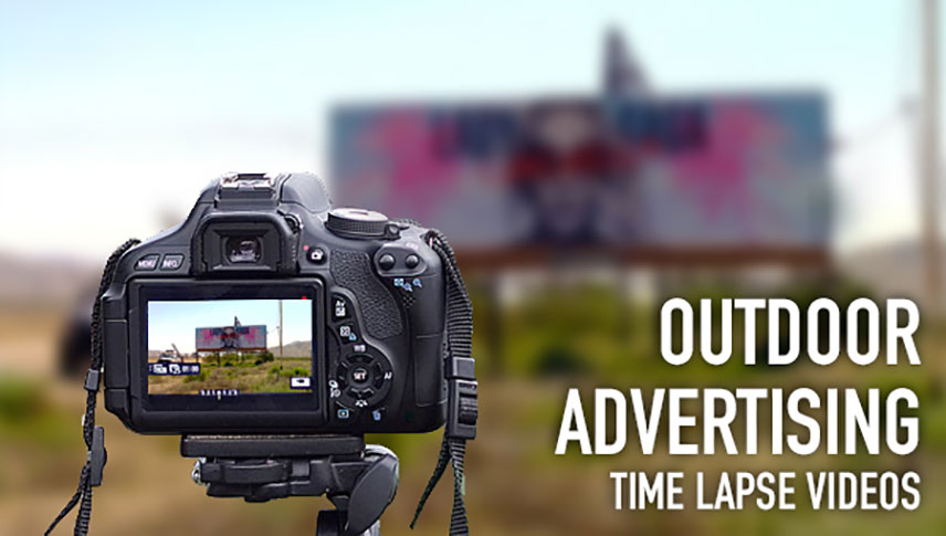 Outdoor Advertising Campaigns Time Lapse Videos