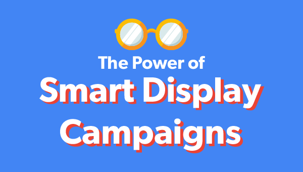 Adwords Smart Display Campaigns