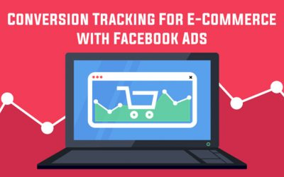 How to Do Conversion Tracking for E-commerce with Facebook Ads
