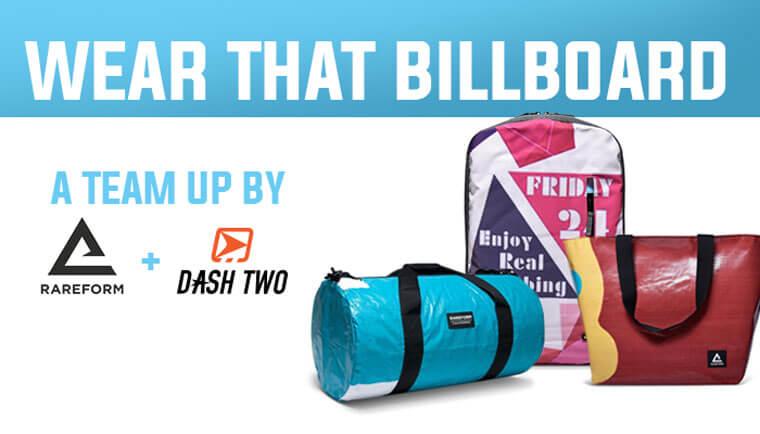 Wear that Billboard! Rareform + Dash Two